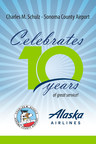 Charles M. Schulz - Sonoma County Airport (STS) Celebrates 10th Anniversary of Alaska Airlines Service
