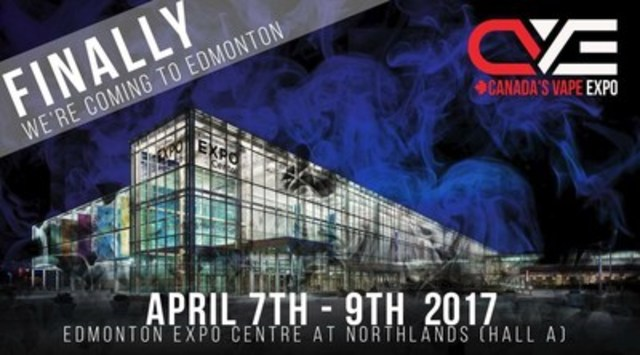 Canada's Vape Expo is heading to Edmonton! April 7-9th, Edmonton Expo Centre www.cvexpo.ca (CNW Group/Canada's Vape Expo)