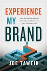 New Business Book Released -- 'Experience My Brand'