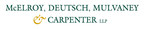 McElroy, Deutsch, Mulvaney & Carpenter Formalizes Antitrust Practice; Integrates Existing Litigation, Investigations and M&A Capabilities