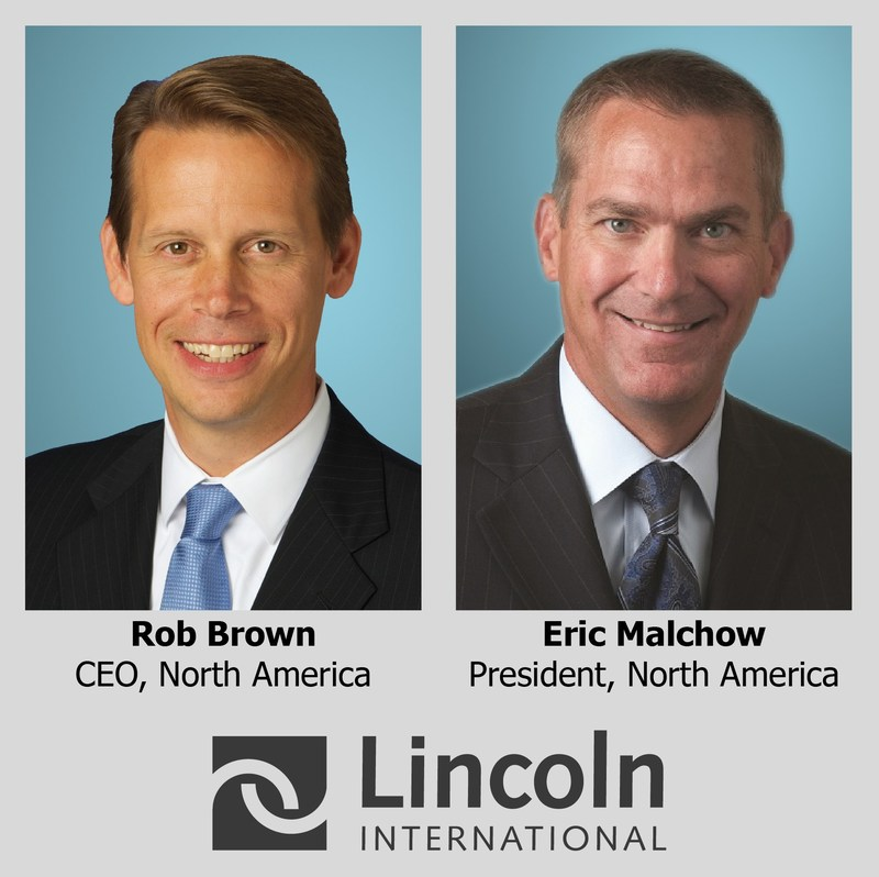 Lincoln International focuses on rapid growth and global expansion with the promotions of Robert Brown and Eric Malchow