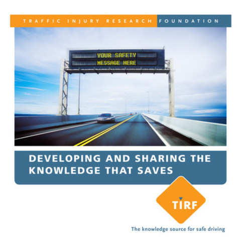 Traffic Injury Research Foundation - Developing and sharing the knowledge that saves (CNW Group/Traffic Injury Research Foundation)
