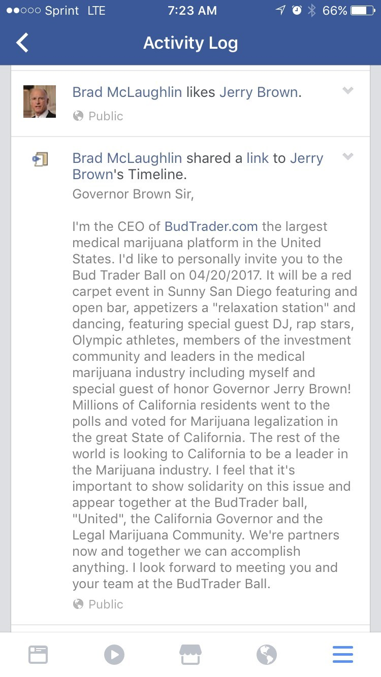 BudTrader.com CEO Brad McLaughlin invited Governor Jerry Brown to the BudTrader Ball on 04/20/2017.
