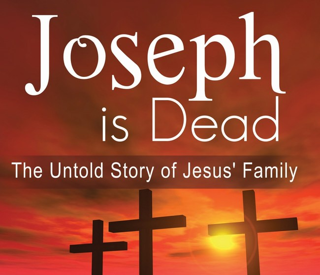 "Biblical Scholar D. Paul Schulz Offers Radical Revision of the Gospels in ""Joseph Is Dead: The Untold Story of Jesus' Family"""