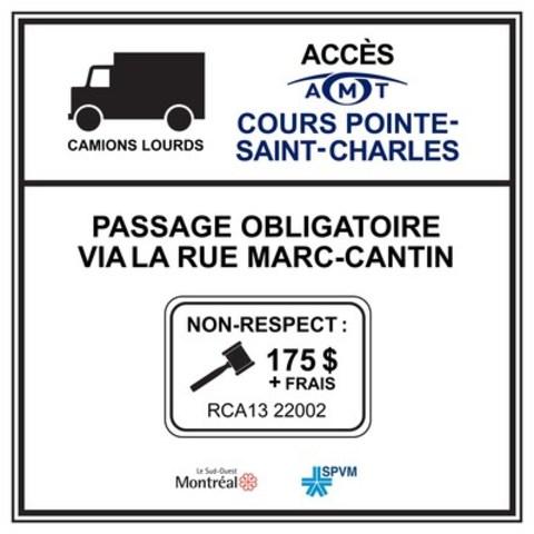 Panneau indiquant les montants des amendes pour tout véhicule lourd circulant en infraction dans le secteur résidentiel. (Groupe CNW/Ville de Montréal - Arrondissement du Sud-Ouest)