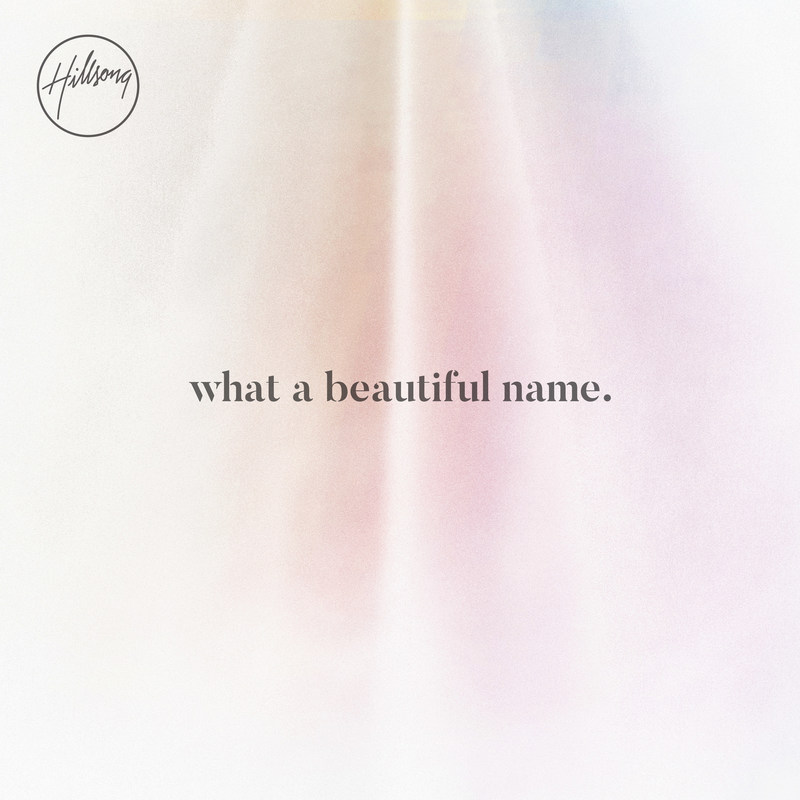 "Hillsong Worship's ""What A Beautiful Name"" EP is available everywhere today music is digitally sold."
