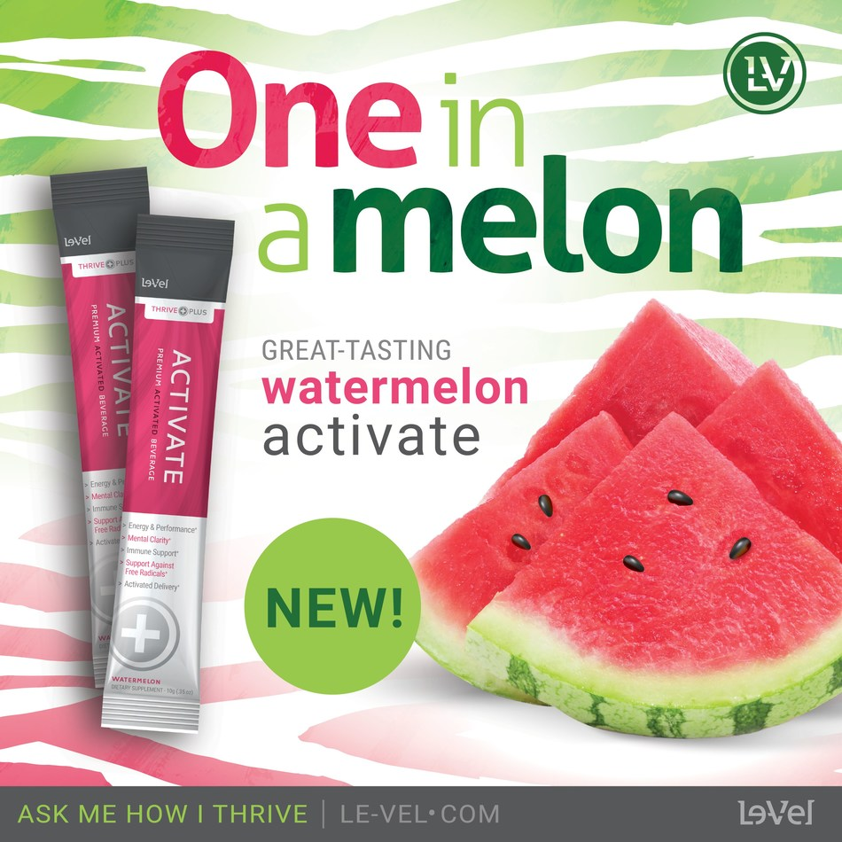 Introducing THRIVE Watermelon Activate, Le-Vel's New Premium Activated Beverage