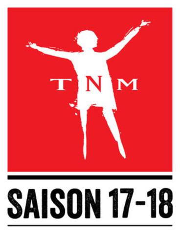 Théâtre du Nouveau Monde - La saison 2017-2018 du TNM est lancée (Groupe CNW/Théâtre du Nouveau Monde)