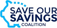 (PRNewsFoto/Save Our Savings Coalition)