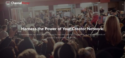 ChannelMeter helps MCNs, digital media companies, and brands harness the power of their creators and influencers.
