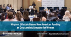 Hispanic Lifestyle Names New American Funding an Outstanding Company for Women