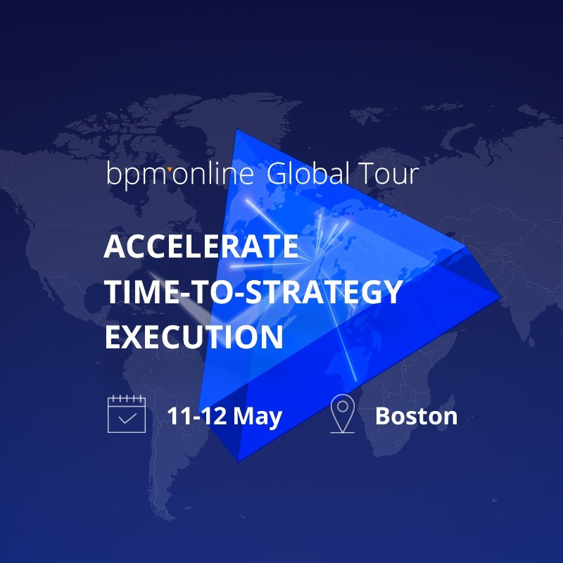 bpm'online launches their Global Tour commencing in Boston on May 11-12, 2017. Join business and technology leaders to learn how the combination of CRM and BPM can accelerate your time-to-strategy execution and enable a successful digital transformation faster than ever.