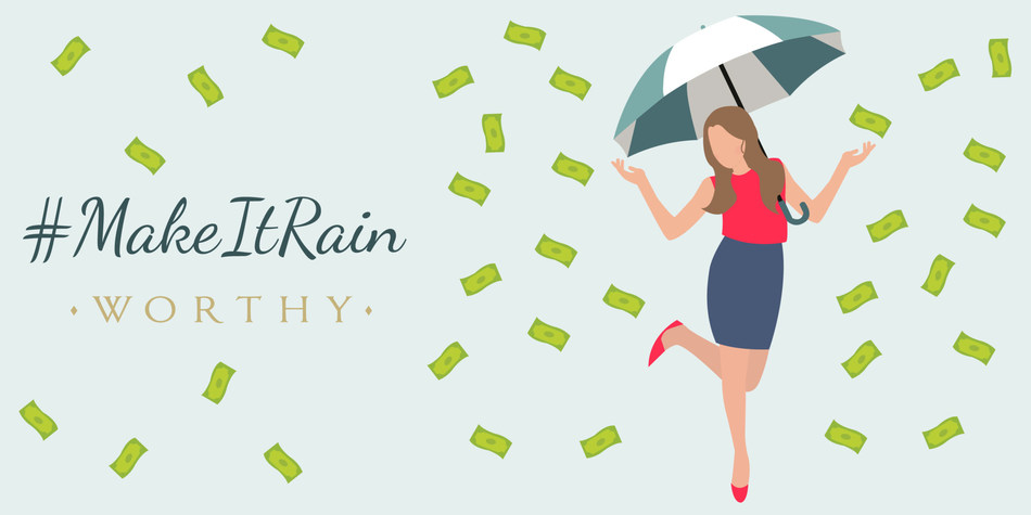 Worthy Financial Quiz Make It Rain Enter for a Chance to Win $1000