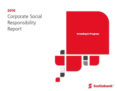 Scotiabank's 2016 Corporate Social Responsibility Report (CNW Group/Scotiabank)