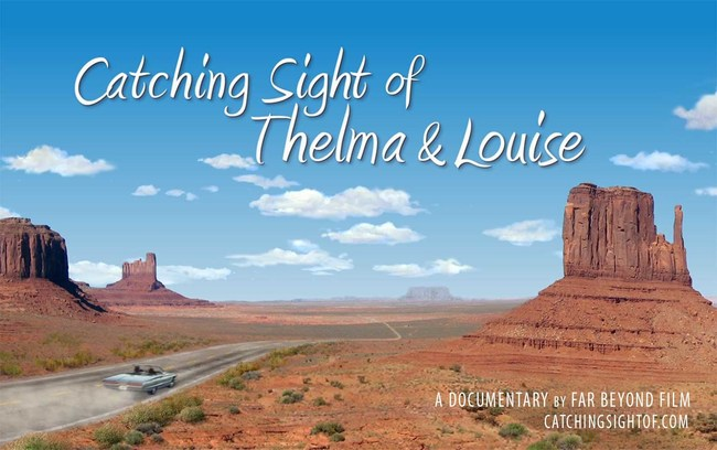 Catching Sight of Thelma & Louise Key Art Produced by Far Beyond Film, LLC.