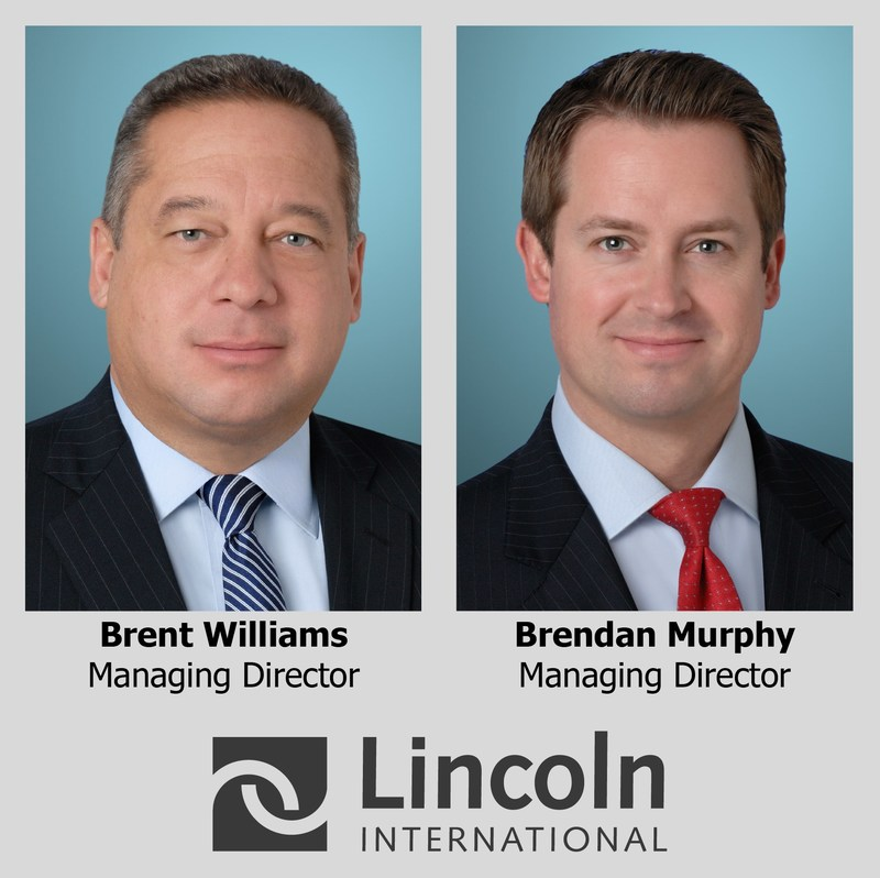 Lincoln International's Special Situations & Restructuring Practice expands with the addition of two Managing Directors, Brent Williams and Brendan Murphy