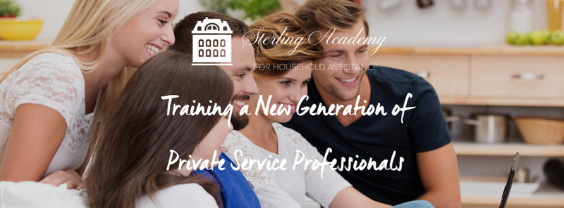 Sterling Academy for Household Assistance: Training a New Generation of Private Service Professionals