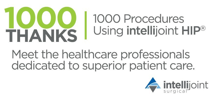 Intellijoint Surgical celebrates 1,000 total hip replacement procedures using intellijoint HIP with the 1000 Thanks Campaign acknowledging healthcare professionals dedicated to improving patient care through cutting-edge technology adoption. (CNW Group/Intellijoint Surgical Inc.)