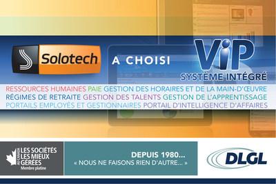 Solotech a choisi VIP système intégré (Groupe CNW/DLGL Technologies Corporation)