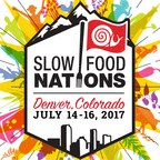 Slow Food USA launches Slow Food Nations