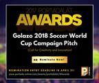 Spotlight on Sports! Call for Nominations: 2018 Golazo World Cup Campaign Award at #PortadaLat