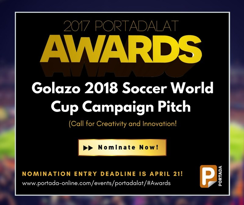 Portada is recognizing the important role of soccer marketing in the U.S. and Latin America by introducing the 2018 Golazo Soccer World Cup Campaign Award.