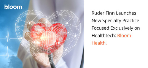To support healthtech Ruder Finn has launched Bloom Health