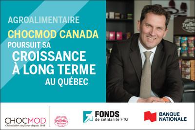 Ghislain Lesaffre, président de Chocmod Canada, confirme que l'entreprise poursuivra sa croissance à long terme au Québec (Groupe CNW/Fonds de solidarité FTQ)
