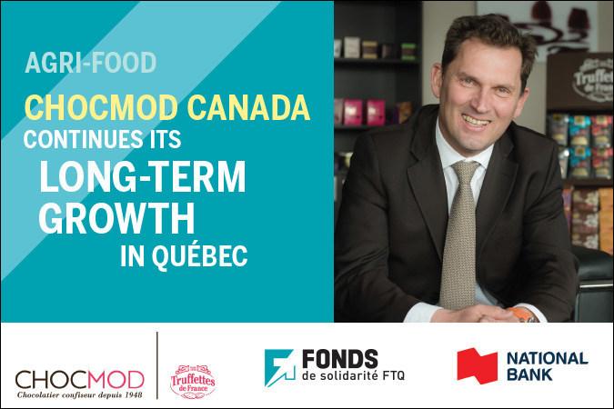 Ghislain Lesaffre, President of Chocmod Canada, confirms the company will continue its long-term growth in Québec (CNW Group/Fonds de solidarité FTQ)