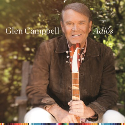 Glen Campbell Says 'Adi's' With Final Studio Album