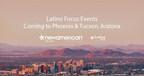 Latino Focus Events Coming to Phoenix and Tucson, Arizona