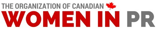 The Organization of Canadian Women in PR (CNW Group/The Organization of Canadian Women in Public Relations)