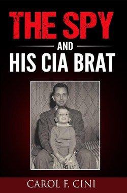 """Cover of the """"The Spy and His CIA Brat"""""""