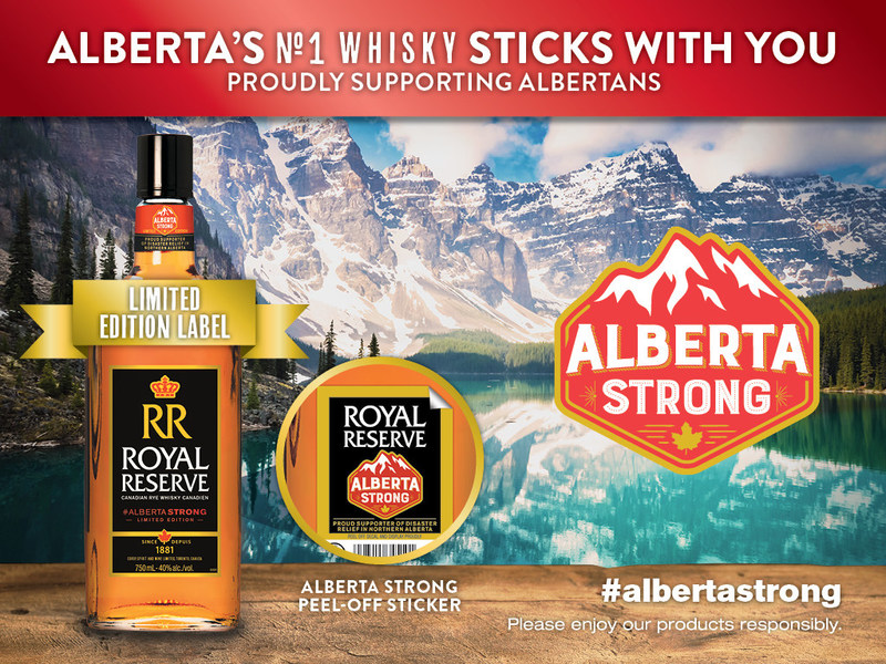 Royal Reserve Canadian whisky supports ongoing community rebuilding efforts in Fort McMurray with Alberta Strong campaign (CNW Group/Corby Spirit and Wine Communications)