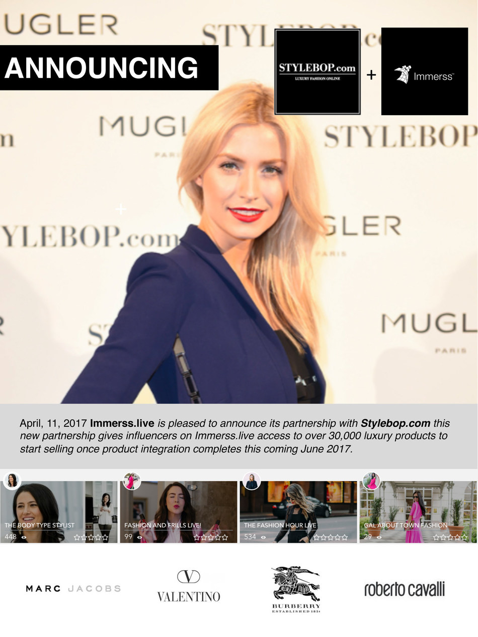 Immerss.live Partners with STYLEBOP.com bringing 30,000 Luxury Brands to 3000+ Influencers with 2.2 Billion Reach using Live Video Commerce.