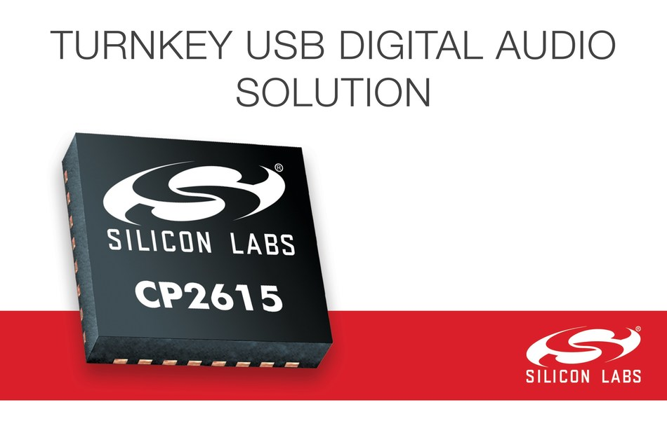 Silicon Labs' new CP2615 audio bridge chip simplifies digital audio design without the complexities of firmware development.