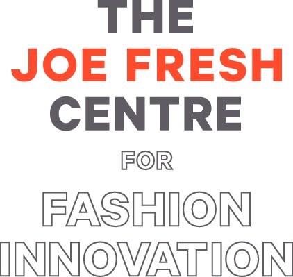 THE JOE FRESH CENTRE FOR FASHION INNOVATION (CNW Group/Loblaw Companies Limited - Joe Fresh)
