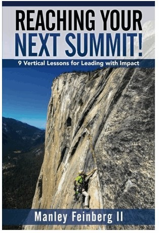Reaching Your Next Summit: 9 Vertical Lessons for Leading with Impact (Indie Books International, 2017)
