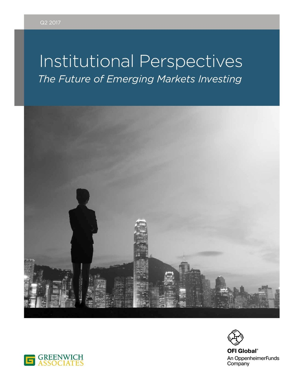 """OFI Global Asset Management and Greenwich Associates Report: """"Institutional Perspectives: The Future of Emerging Markets Investing"""""""