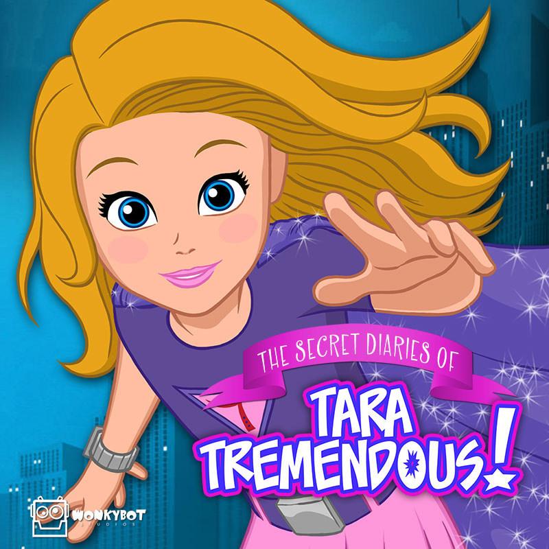 Tara Tremendous, created by Stewart St John. ©Wonkybot Studios