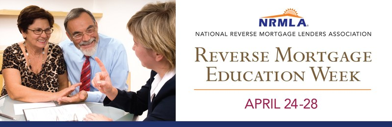 NRMLA to Host Webinar Series for Reverse Mortgage Education Week April 24-28. Learn more on www.nrmlaonline.org
