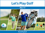 Golf Channel And GolfNow Join Courses Across North America For 'Let's Play Golf Week,' May 1-5