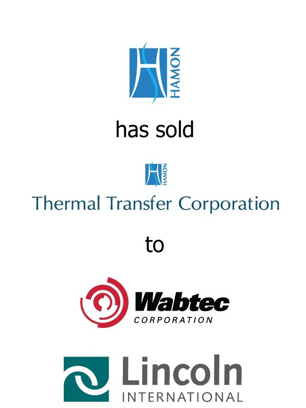 Lincoln International represents Hamon & Cie International in the sale of its U.S. subsidiary, Thermal Transfer Corporation, to Wabtec Corporation