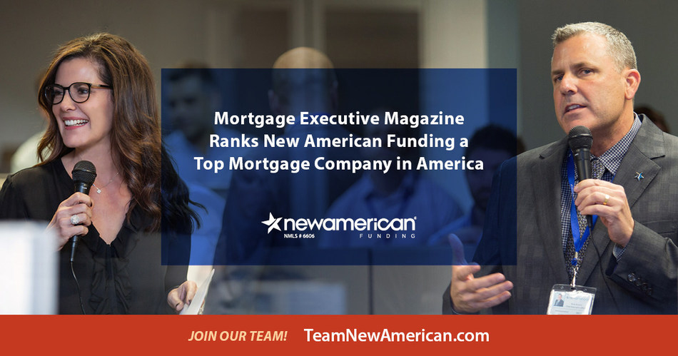 Mortgage Executive Magazine Ranks New American Funding a Top Mortgage Company in America