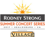 2017 Rodney Strong Summer Concert Series Entertainers Announced, Tickets On Sale Now