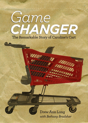 Available Today - Creator of 'Caroline's Cart' Releases Book Chronicling Her Rise from Mom to Special Needs Advocate and International Entrepreneur
