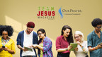 Guideposts' OurPrayer and Team Jesus Magazine Announce Strategic Partnership to Promote Prayer and Christian Content