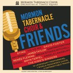 World-Renowned Mormon Tabernacle Choir to Release New Album Featuring Collaborations with Legendary Guest Artists