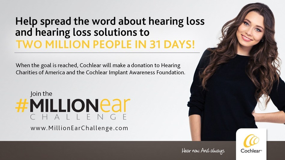 Get involved in Cochlear's Million Ear Challenge by sharing on your social channels what you would miss if you woke up in a world without sound, using the hashtag #MillionEar.