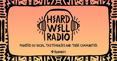 TuneIn Partners with Tastemaker Brand Heard Well to Launch Exclusive Station Heard Well Radio
